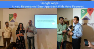 Google Maps - A New Redesigned Easy Approach With More Features.
